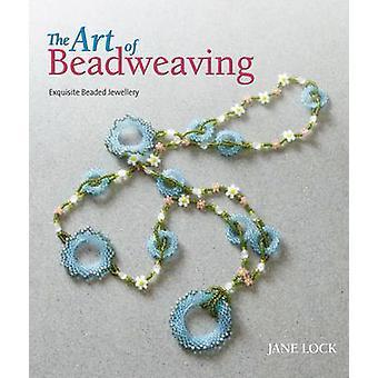 Die Kunst des Beadweaving von Jane Lock - 9781844489640 Buch