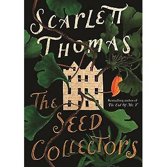 The Seed Collectors (Main) by Scarlett Thomas - 9781847679208 Book