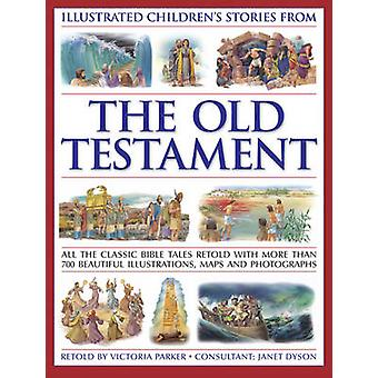 Illustrated Children's Stories from the Old Testament by Victoria Par