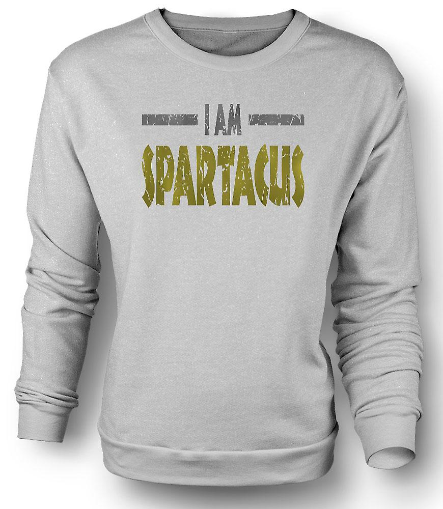 Mens Sweatshirt I Am Spartacus - Funny Quote