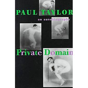 Private Domain - An Autobiography by Paul Taylor - Terry Teachout - 97