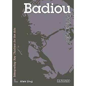 Badiou reformulado - interpretación de los pensadores clave de las Artes por Alex Ling