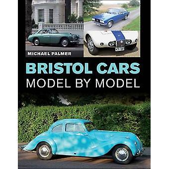 Coches de Bristol por modelo por Michael Palmer - libro 9781785000768