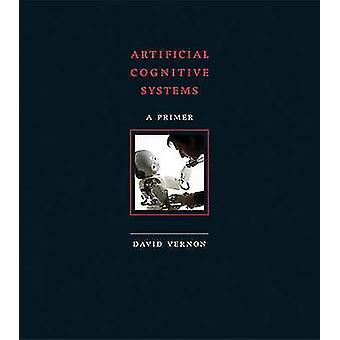 Kunstig kognitiv systemer - en Primer av David Vernon - 978026202838
