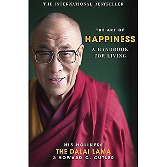 Konsten att lycka: en handbok för levande