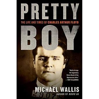 Smuk Boy: Livet og tidspunkter af Charles Arthur Floyd