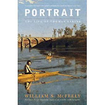 Portrait: The Life of Thomas Eakins