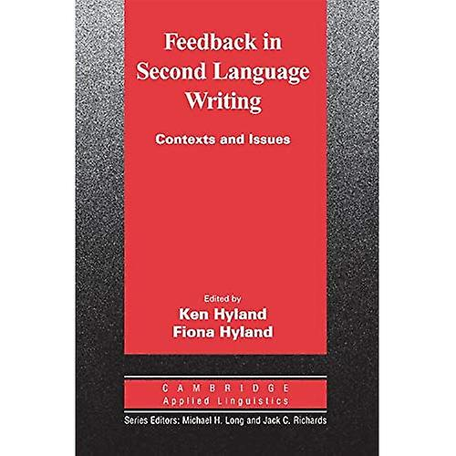 Feedback in Second Language Writing  Contexts and Issues (Cambridge Applied Linguistics)  Contexts and Issues (Cambridge Applied Linguistics)