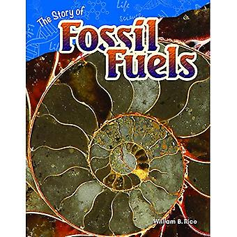 The Story of Fossil Fuels (Grade 4) (Content and Literacy in Science Grade 4)