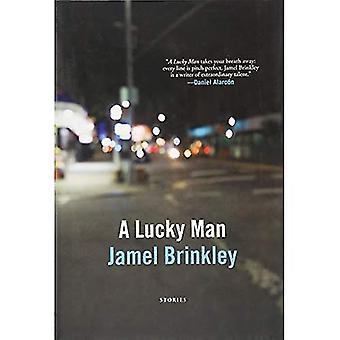 A Lucky Man: Stories