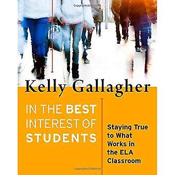 I bästa intresse för studenter: trogen vad som fungerar i ELA klassrummet