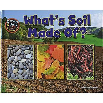 What Is Soil Made Of? (Down & Dirty)