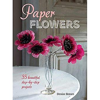 Paper Flowers - 35 beautiful step-by-step projects