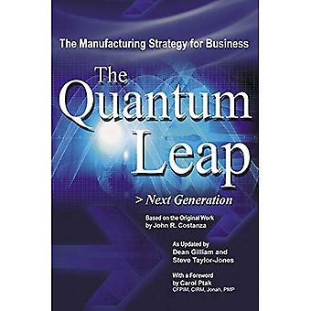 Quantum Leap: The Next Generation