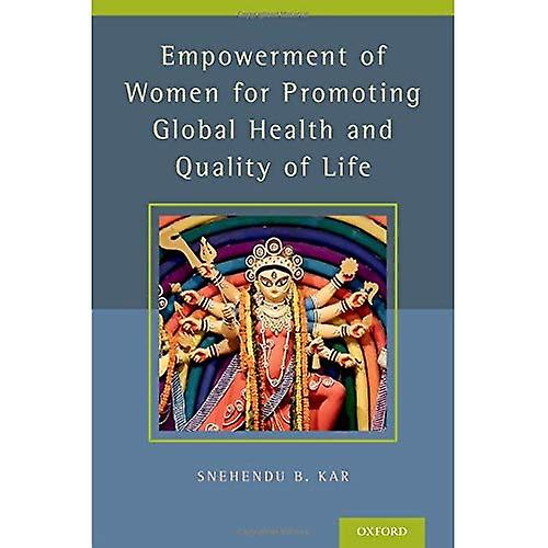Empowerment of femmes for Promoting Health and Quality of Life