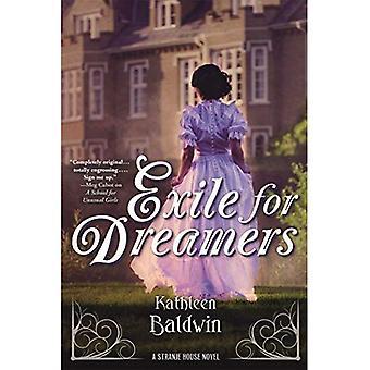 Exile for Dreamers: A Stranje House Novel (Stranje House)
