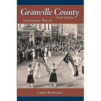 Granville County, North Carolina: Looking Back