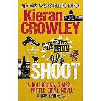 Shoot (An F.X. Shepherd Novel)