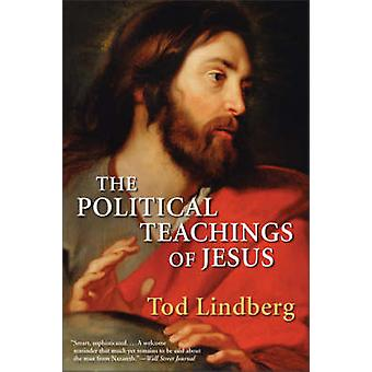Political Teachings of Jesus The by Lindberg & Tod