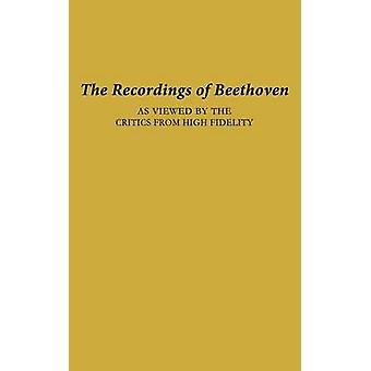 The Recordings of Beethoven As Viewed by the Critics from High Fidelity by Unknown
