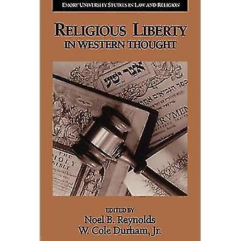 Liberté religieuse dans la pensée occidentale par Reynolds & Noel B.