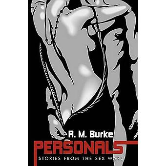 Personals Stories from the Sex Wars by Burke & R. M.