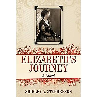 Elizabeths reis door Stephenson & Shirley A.