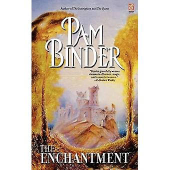 The Enchantment by Binder & Pam