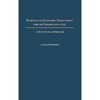 Business og økonomiske prognoser for oplysninger, alder en praktisk tilgang af Lena & A. Reza