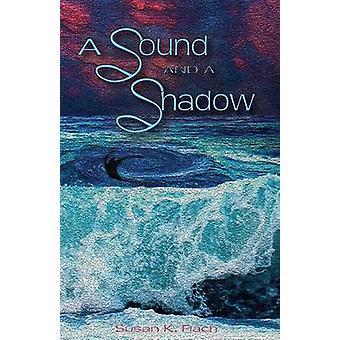 Einen Sound und ein Schatten von Flach & Susan K.