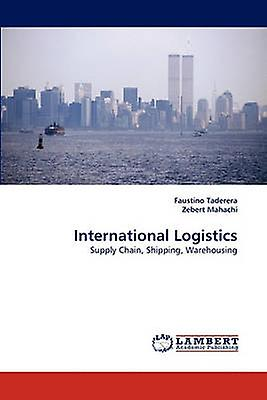 International Logistics by Taderera & Faustino