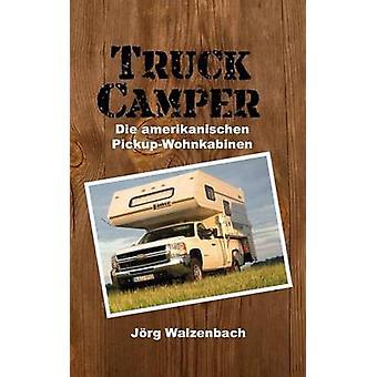 Camper de camioneta por Walzenbach y Jrg