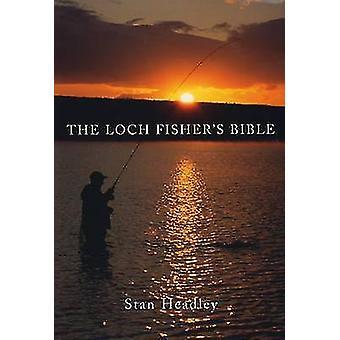 The Loch Fisher es Bible by Stan Headley-9780709081425 Buch