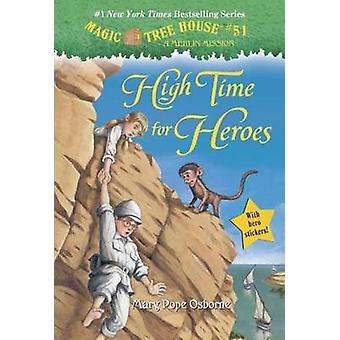 Magic Tree House #51 - High Time for Heroes by Mary Pope Osborne - Sal