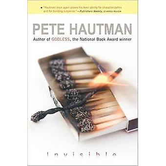 Invisible by Pete Hautman - Pete Hautman - 9780689869037 Book