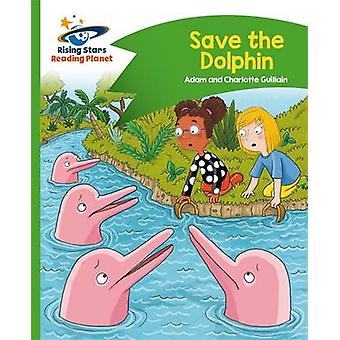 Reading Planet - Save the Dolphin - Green - Comet Street Kids - 978147