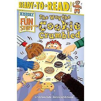 The Way the Cookie Crumbled by Jody Jensen Shaffer - Jody Jensen Shaf