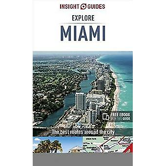 Insight Guides Explore Miami by Insight Guides - 9781786716323 Book