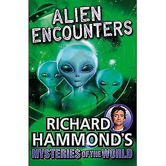 Richard Hammond ' s mysterier i världen: Alien Encounters (stora mysterier i världen)