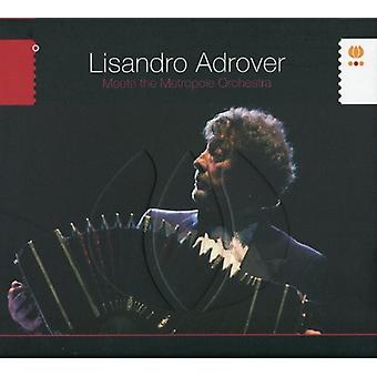 Lisandro Adrover - Meets the Metropole [CD] USA import
