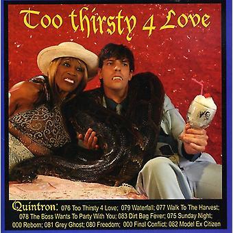 Quintron - alt for tørstig for kærlighed [CD] USA importerer
