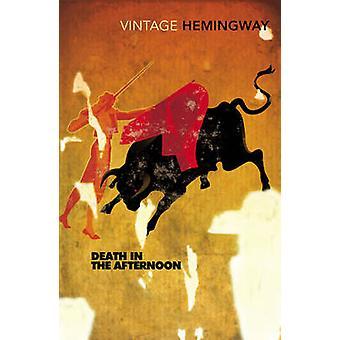 الوفيات في فترة ما بعد الظهر بأرنست همنغواي-كتاب 9780099285021