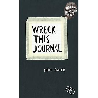Wreck This Journal - To Create is to Destroy - Now with Even More Ways