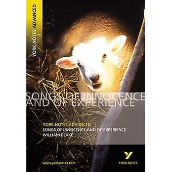 Songs of Innocence and Experience - York Notes Advanced by David Punte