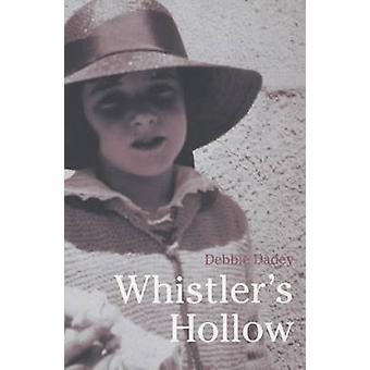 Whistler's Hollow by Debbie Dadey - 9780747561064 Book