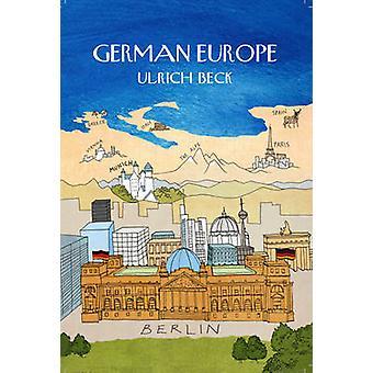 German Europe by Ulrich Beck - Rodney Livingstone - 9780745665405 Book