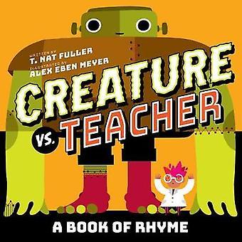 Kreatur vs. Lehrer von Kreatur vs. Lehrer - 9781419731556 Buch