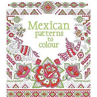 Meksykański wzory do koloru (nowe wydanie) przez Struan Reid - Lawrie maczużkowate