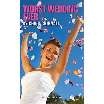Schlimmste Hochzeit jemals von Chris Chibnall - 9781783191024 Buch