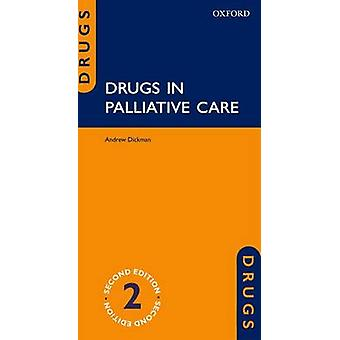 Drugs in Palliative Care (2nd Revised edition) by Andrew Dickman - 97